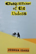 Conquistador of the Useless: Cover